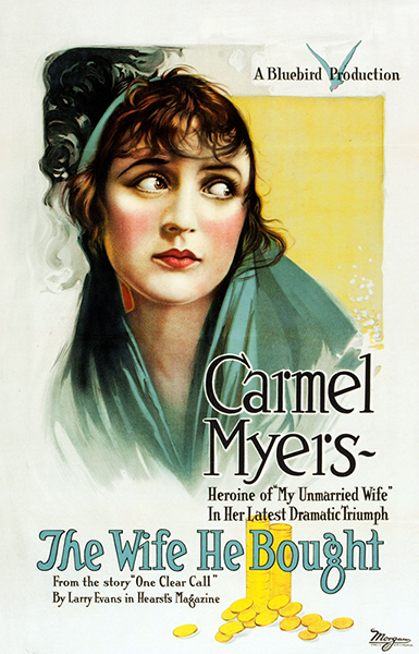 The Wife He Bought Carmel Myers 1918