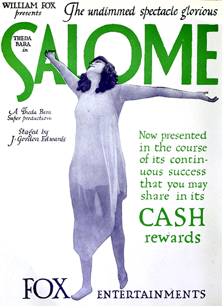 Salome (1917) film advertisement with Theda Bara. Bizarre Los Angeles