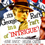 "George Raft in ""Intrigue"" with June Havoc and Helena Carter (Bizarre Los Angeles)"