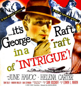 """George Raft in """"Intrigue"""" with June Havoc and Helena Carter (Bizarre Los Angeles)"""