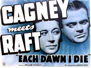 """Lobby card for """"Each Dawn I Die"""" with George Raft and James Cagney (Bizarre Los Angeles)"""