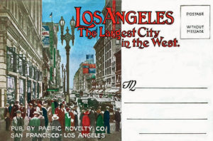 Los Angeles -- the Largest City in the West, c. 1920s.