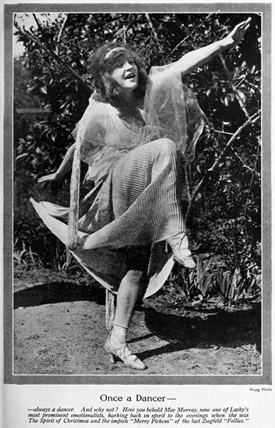 """""""My opportunities on the stage were always rather limited, for I was never permitted to do much but sing and dance. And I want to act! Oh, yes, indeed, I do."""" --Mae Murray (Bizarre Los Angeles)"""