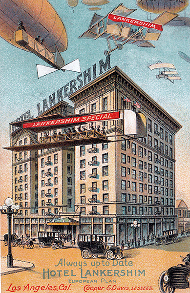 The Hotel Lankershim, formerly on the corner of Broadway and 7th. This postcard probably dates to around 1910, the year of the Los Angeles International Air Meet, which was the first major air show in the United States. (Bizarre Los Angeles)