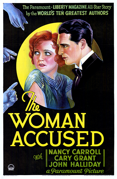 """The Woman Accused"" with Nancy Carroll and Cary Grant (Bizarre Los Angeles)"