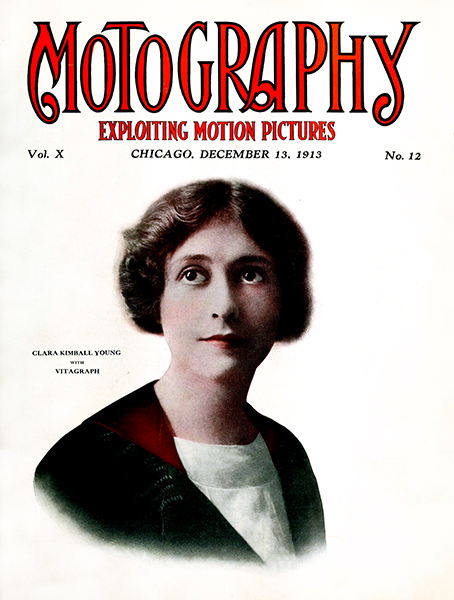Motography cover with Clara Kimball Young, circa 1913. (Bizarre Los Angeles)