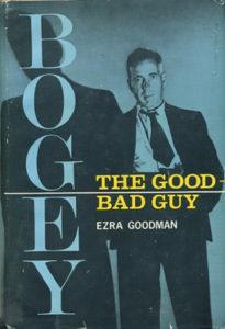 Ezra Goodman Humphrey Bogart
