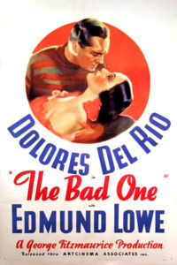 The Bad One Dolores del Rio Edmund Lowe