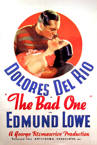 The Bad One Dolores del Rio Edmund Lowe
