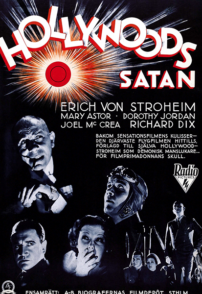 The Last Squadron (aka Hollywood's Satan) (1932). With Erich von Stroheim, Mary Astor, Dorothy Jordan, Joel McCrea and Richard Dix. (Bizarre Los Angeles)
