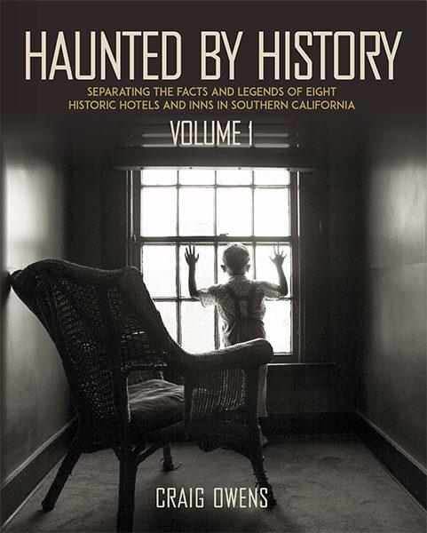Haunted History Bizarre Los Angeles Craig Owens