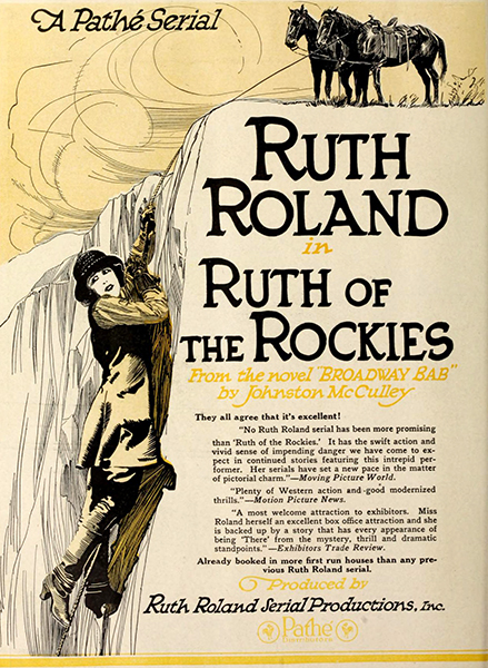 "Ruth Roland in ""Ruth of the Rockies"" (1920). Bizarre Los Angeles"