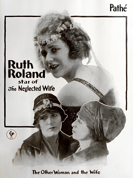 Ruth Roland The Neglected Wife 1917