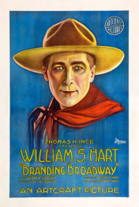 Branding Broadway William S. Hart 1918