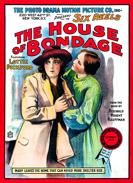 The House of Bondage 1914 Lottie Pickford
