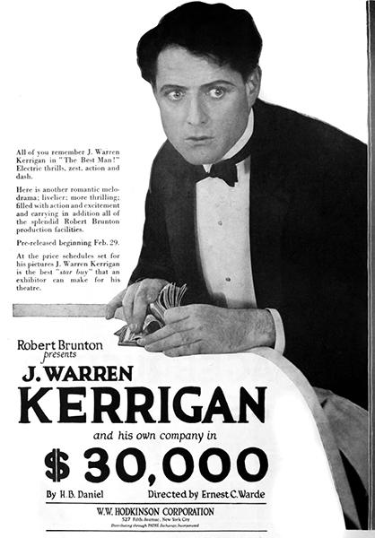 J. Warren Kerrigan in $30,000 (1920). Bizarre Los Angeles