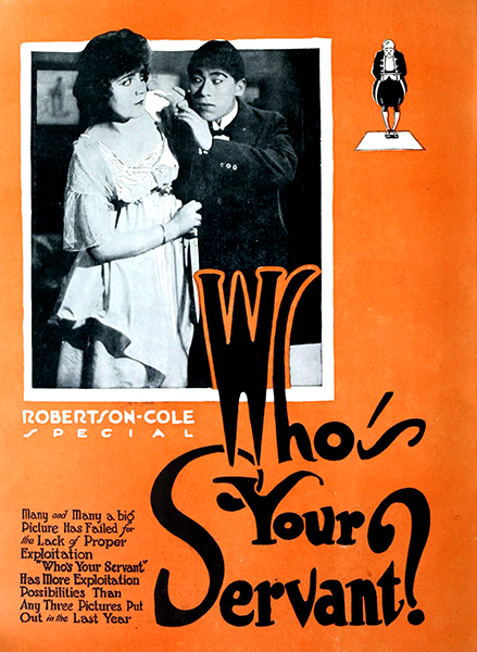 Who's Your Servant? (1920), a lost film with Lois Wilson. Bizarre Los Angeles
