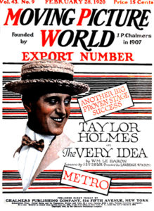 Moving Picture World 1920 Taylor Holmes