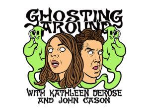 Ghosting Around