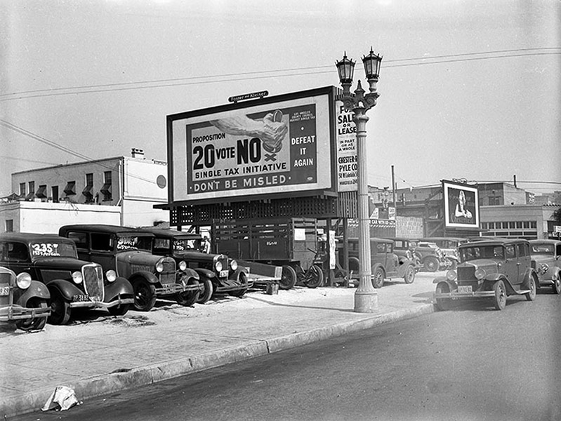 A 1930 billboard somewhere in Los Angeles. Don't forget to vote! (LAPL 00104476) Bizarre Los Angeles
