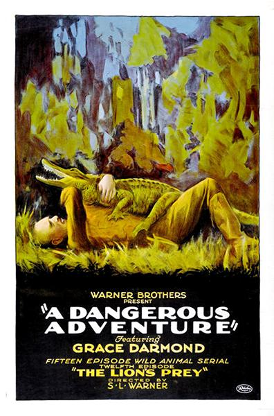 A Dangerous Adventure 1922