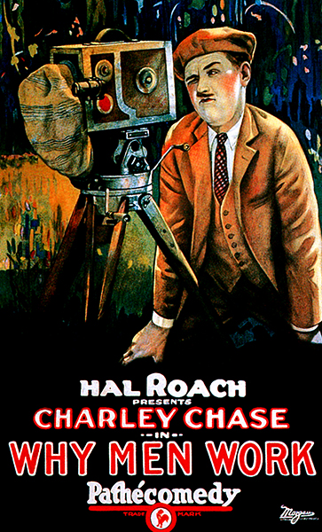 """""""Why Men Work"""" (1924) with Charley Chase. Bizarre Los Angeles"""
