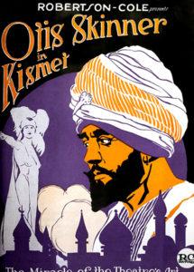 Kismet (1920) with Otis Skinner.