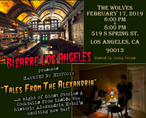 """The Wolves DTLA: Haunted by History's """"Tales from the Alexandria"""" event."""