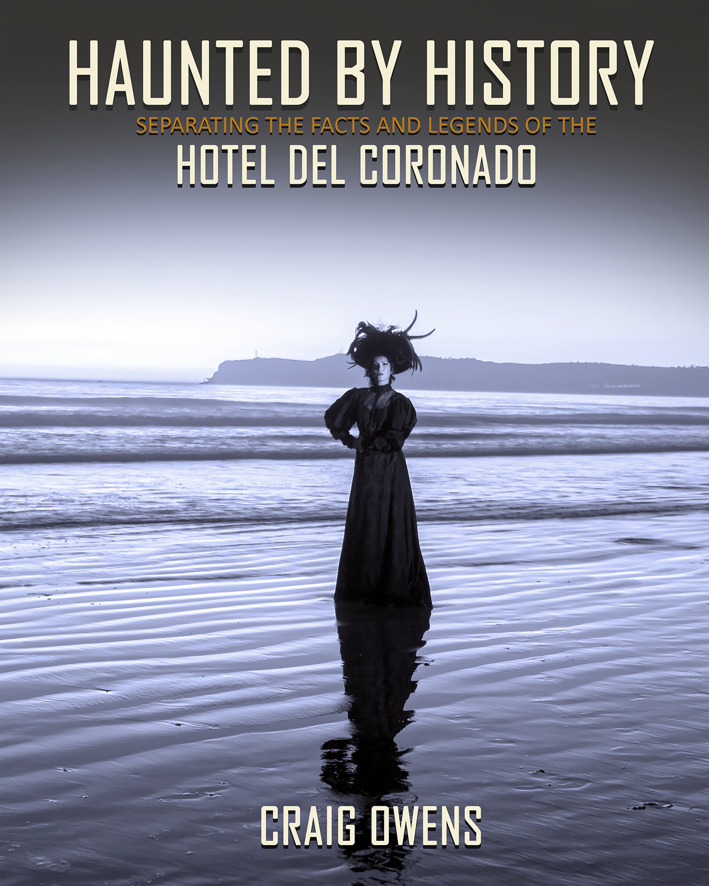 Haunted by History: Hotel Del Coronado
