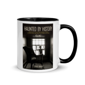 Haunted by History Mug with Color Inside